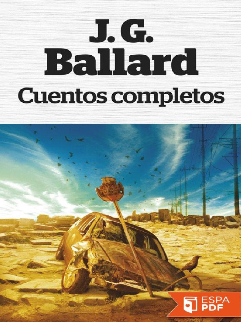 e55067064e Cuentos Completos - J. G. Ballard - DocShare.tips