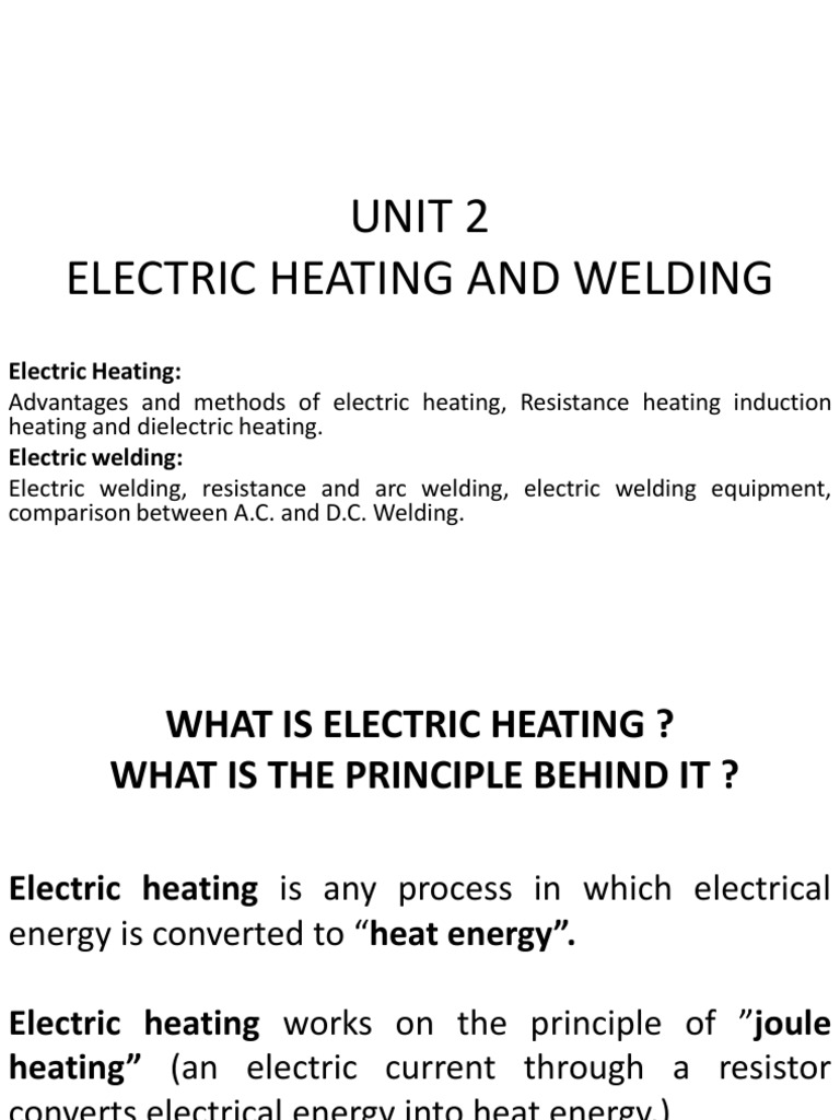 Electrical Heating The Electric Circuits That Unit Which Converts Energy