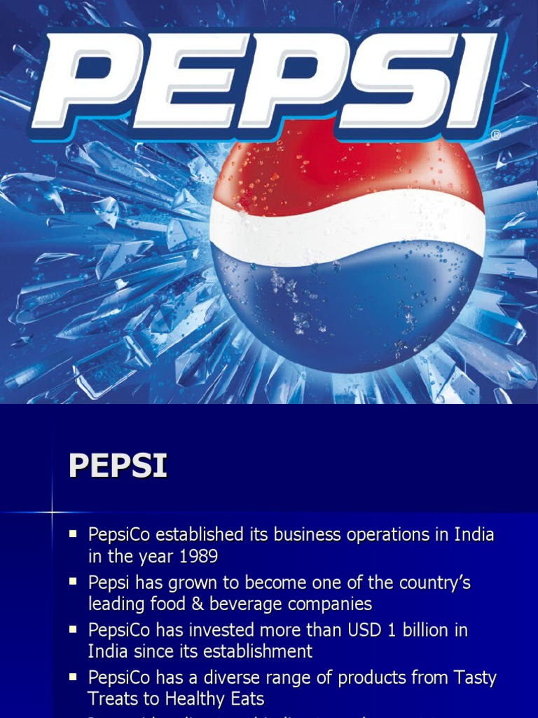 pepsi india entry strategy Pepsi's entry into india: a lesson in globalization - pepsi, the case discusses the strategies adopted by the soft drinks and snack foods major pepsico to enter india in the late 1980s to enter the highly regulated indian economy, the company had to struggle hard to 'sell' itself to the indian government.