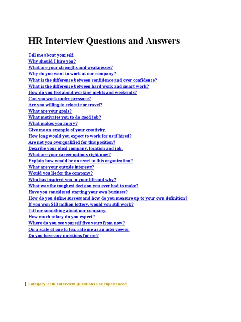hr questions and answers Visit for more interview questions with answers page 2 hr interview questions and answers tell me about yourself start with the present.