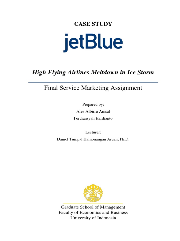 case jetblue airways growing pains Case 17 jetblue airways growing pains in may 2007, jetblue airways inc (jetblue) a low cost carrier (lcc) based in newyork, announces a new leadersh case 17 jetblue airways growing pains p 17 1 free research papers.