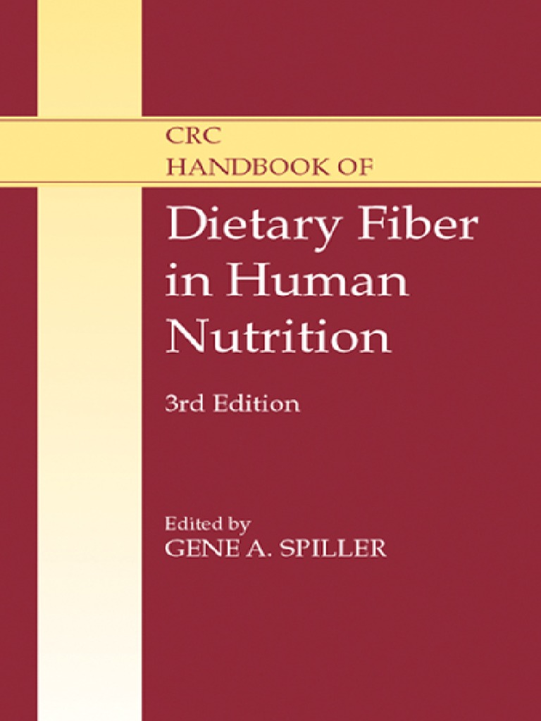 the significance of dietary fiber to human health You may also see it listed on a food label as soluble fiber or insoluble fiber both types have important health  dietary fiber adds  of health and human.