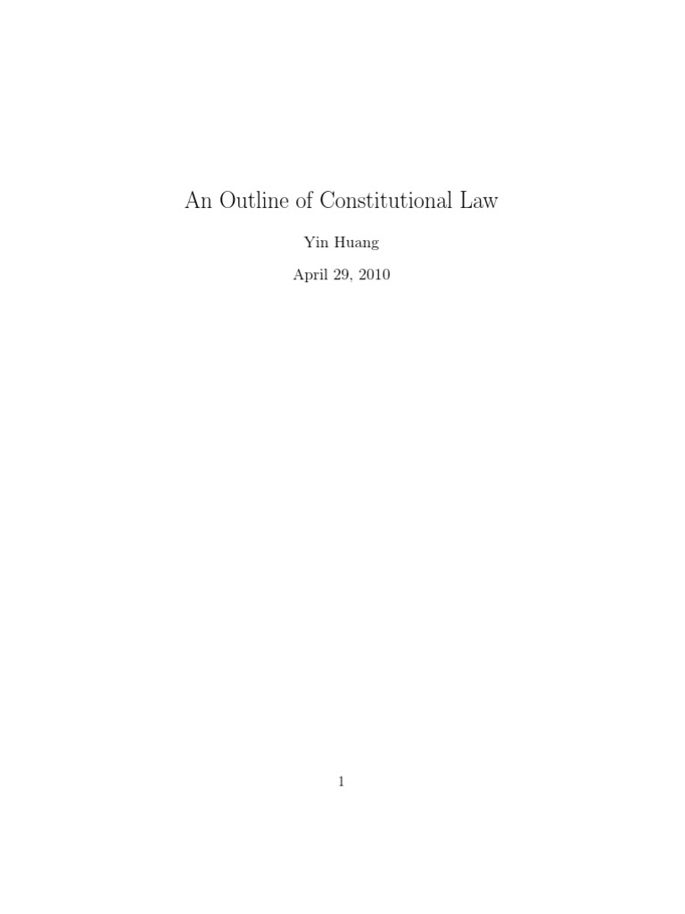 constitutional law outline This essay constitutional law outline and other 64,000+ term papers, college essay examples and free essays are available now on reviewessayscom autor: review • november 29, 2010 • essay • 2.