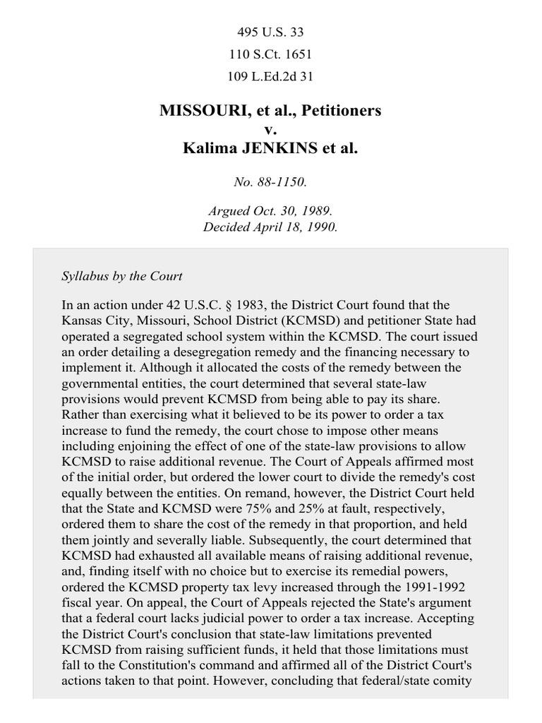 missouri v jenkins Missouri v jenkins and the de facto abandonment of court-enforced desegregation bradley w joondeph santa clara university school of law,.