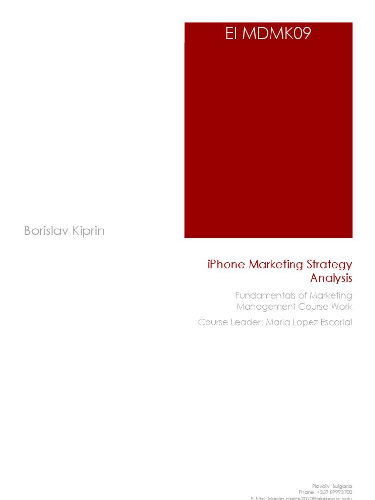 iphone marketing strategy essay example Iphone global marketing marketing essay an article related to apple iphone marketing strategy all apple iphone marketing plan.