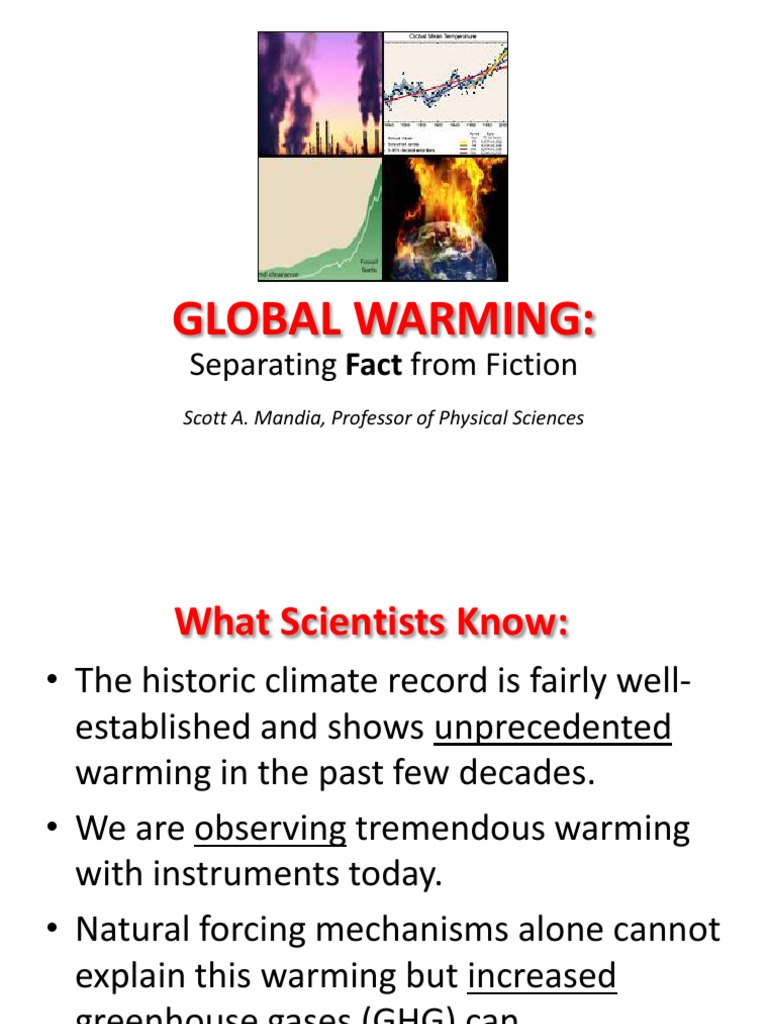 global warming fact or fiction essay Global warming: fact or fiction this report will explore the topic of global warming in terms of fact or fiction surrounding the impact on the environment.