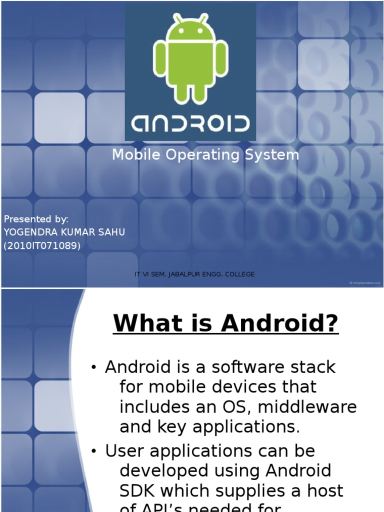 android is a software stack for Android provides an open-source mobile software platform that allows developers to create applications for mobile devices.
