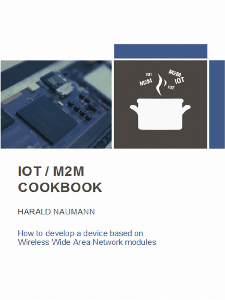 wireless m2m iot bible 2014 Usd 2,50000 | the wireless m2m & iot bible: 2014 – 2020 - opportunities, challenges, strategies, industry verticals and forecasts provides information about.