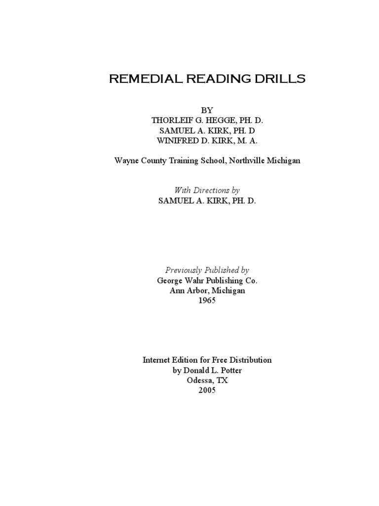 remedial reading drills Sue whitney explains in depth the criteria for remedial reading programs in the no child left behind act with links to legal and advocacy resources.