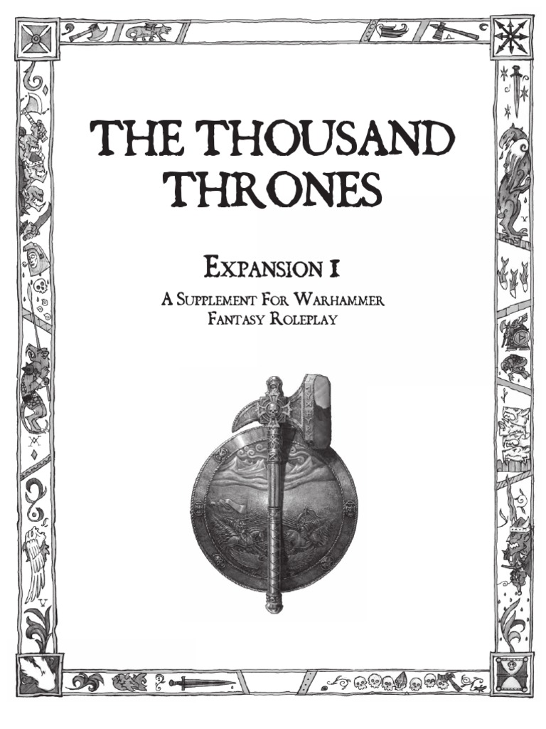 Warhammer FRP - The Thousand Thrones Expansion 1 - DocShare tips