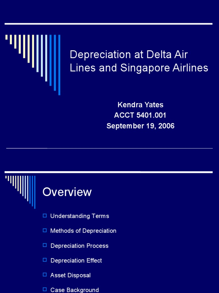 depreciation at delta airlines singapore airlines solution to case 2