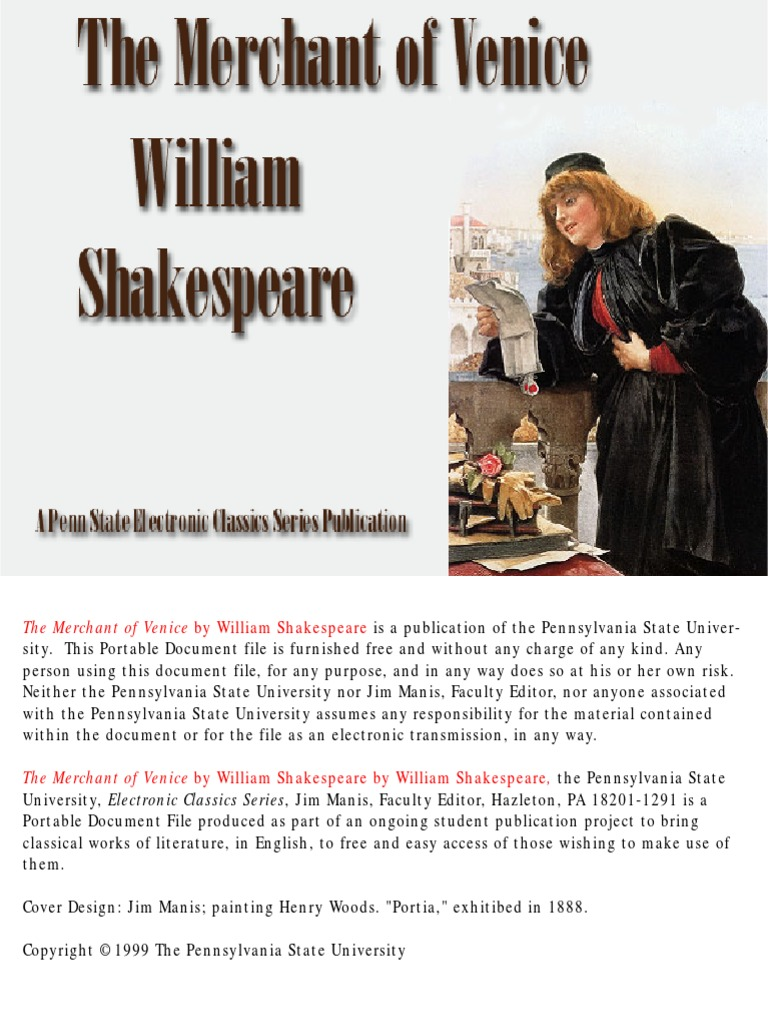 an analysis of portia in merchant of venice by william shakespeare In the merchant of venice, shakespeare uses the prince of morocco, a suitor for the hand of portia, to make this point the prince is a black moor, like othello the prince is a black moor, like othello.