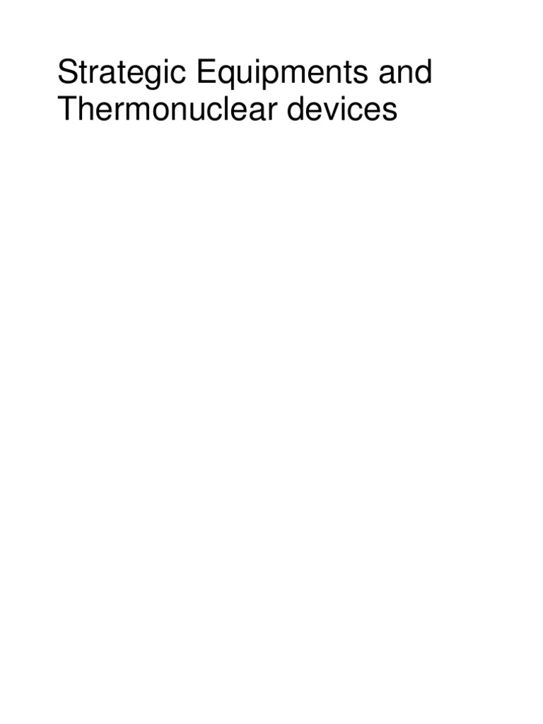 6c3625cd0af Strategic Equipments and Thermonuclear Devices - DocShare.tips