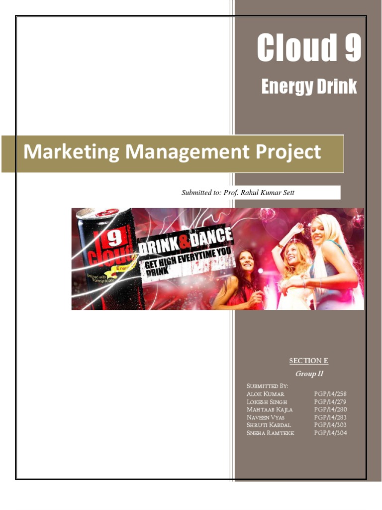 energy drink project for marketing management Marketing energy drinks to corporate strategies  integrated marketing communications management  media plan.
