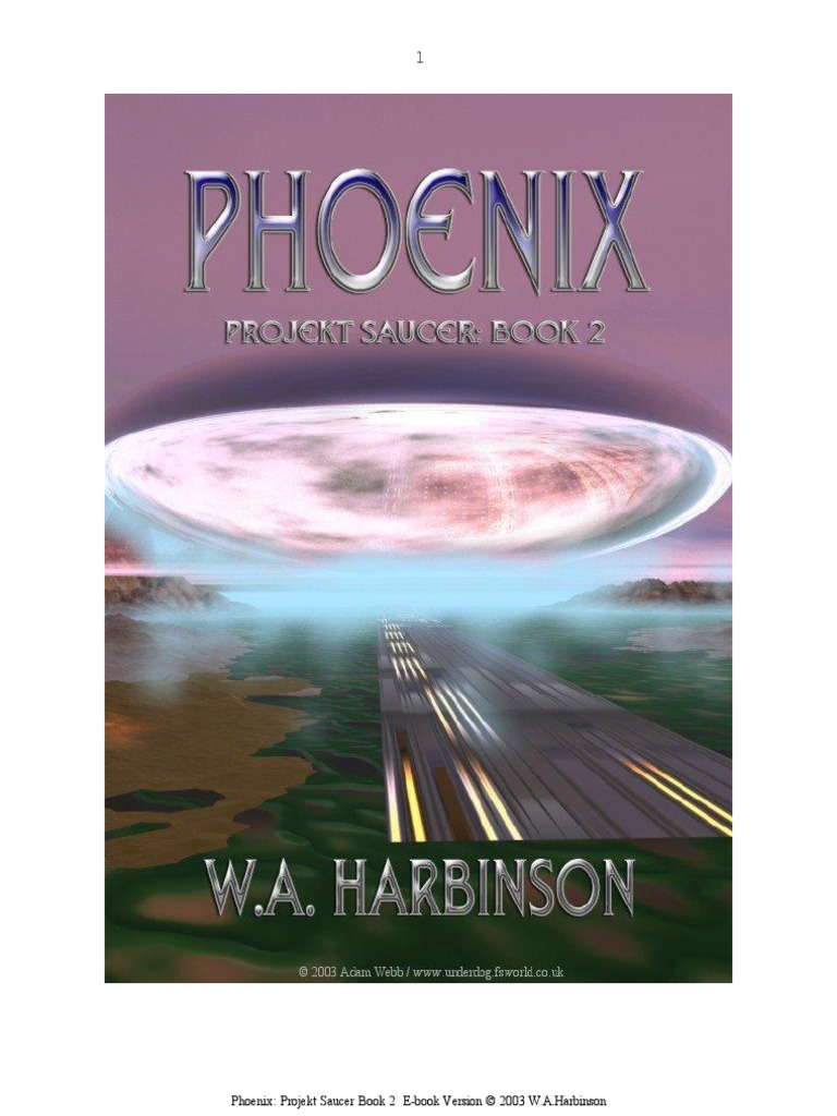 7a585e0091f12 harbinson - projekt saucer book 2 - phoenix (sf novel about american-nazi  flying saucer project) (1995) - DocShare.tips