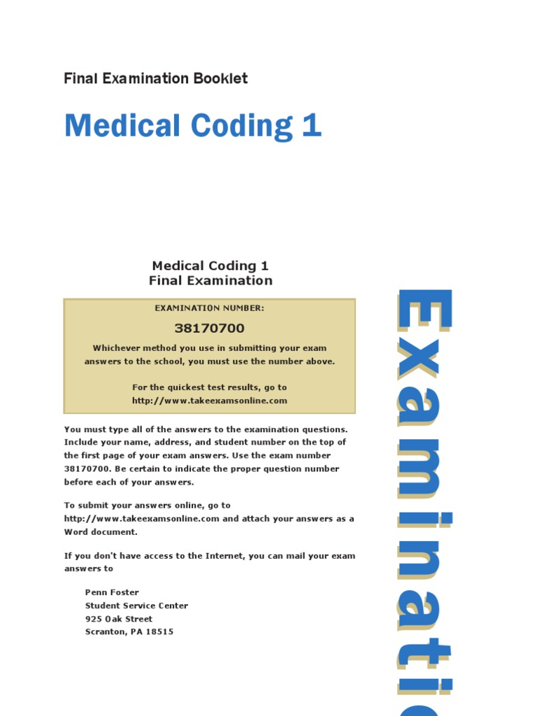 medical coding final exam Search our directory of all medical billing and coding schools 505: cpc exam: medicine medicine is the most and makes up the final section of the manual.