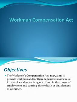 workmen compensation act 1923 This bill amends the workmen's compensation act, 1923 by making a number of significant changes to widen the reach of the act and to revise it to suit the current.