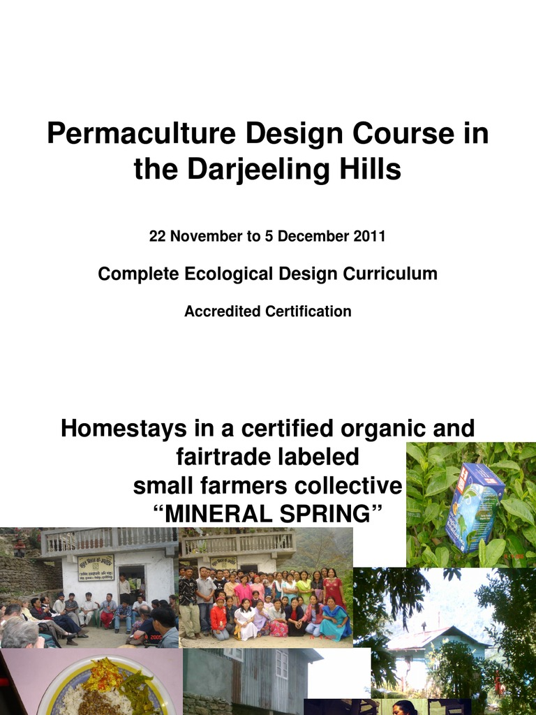 8th Annual Permaculture Design Certification Course, Darjeeling ...