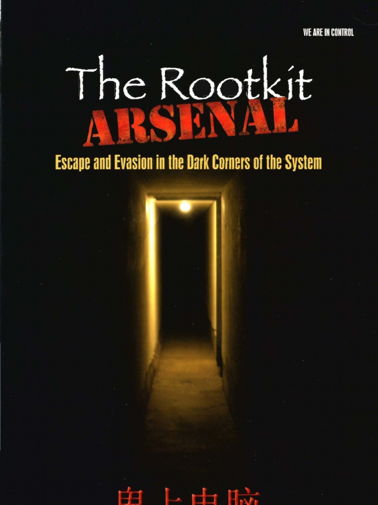 Reverend Bill Blunden- The Rootkit Arsenal: Escape and Evasion in