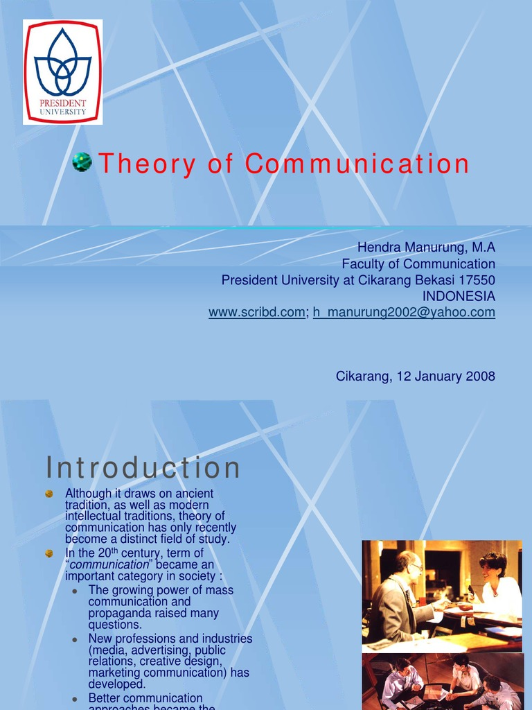 effect communication theories business introduction Communication concepts, theories and models1 1 communication concepts,theories, models and processes presented by suchitra patnaik.
