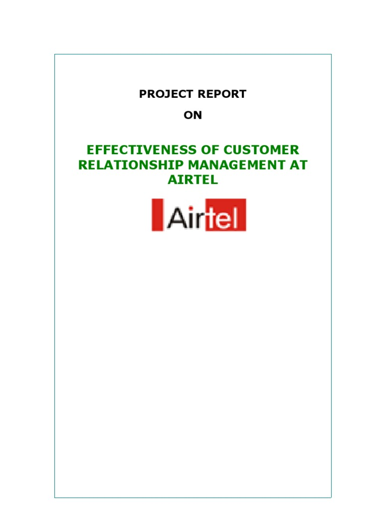 crm in airtel Essays - largest database of quality sample essays and research papers on crm practices by airtel.
