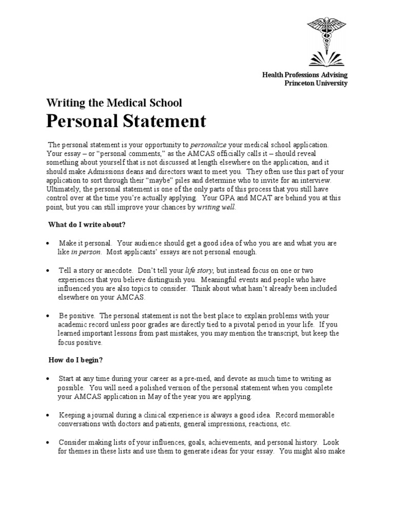 medical school personal statement advice Medical school applicants have to write two kinds of medical school personal statements: a general statement for the amcas and a more specific secondary statement for each individual school to which they are applying.