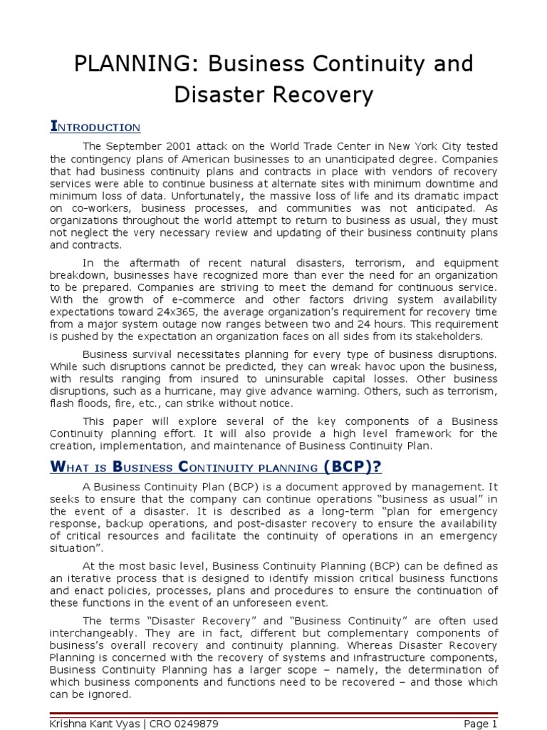 business continuity and disaster recovery essay What is disaster recovery how to ensure business continuity organizations prepare for everything from natural disasters to cyber-attacks with disaster recovery plans that detail a process to resume mission-critical functions quickly and without major losses in revenues or business operations.
