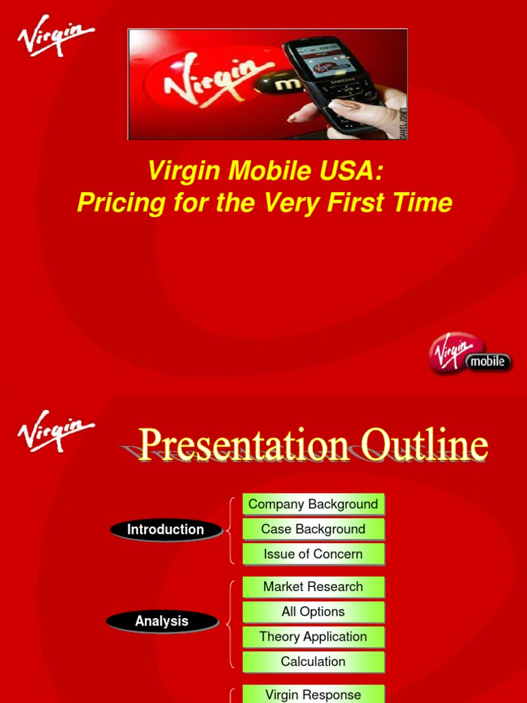 virgin mobile usa pricing essay Free essay: virgin mobile given vms target market, vm should structure its pricing model based on option 3 virgin mobile should institute the whole new plan.