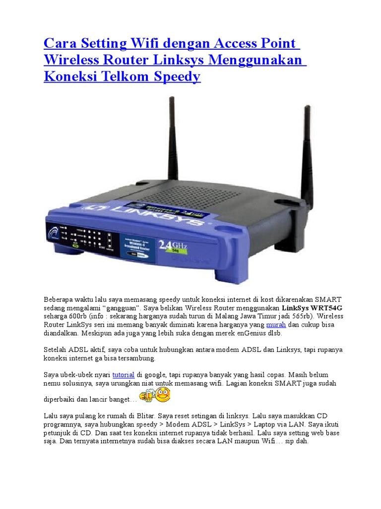 Cara Setting Wifi Dengan Access Point Wireless Router Linksys ...