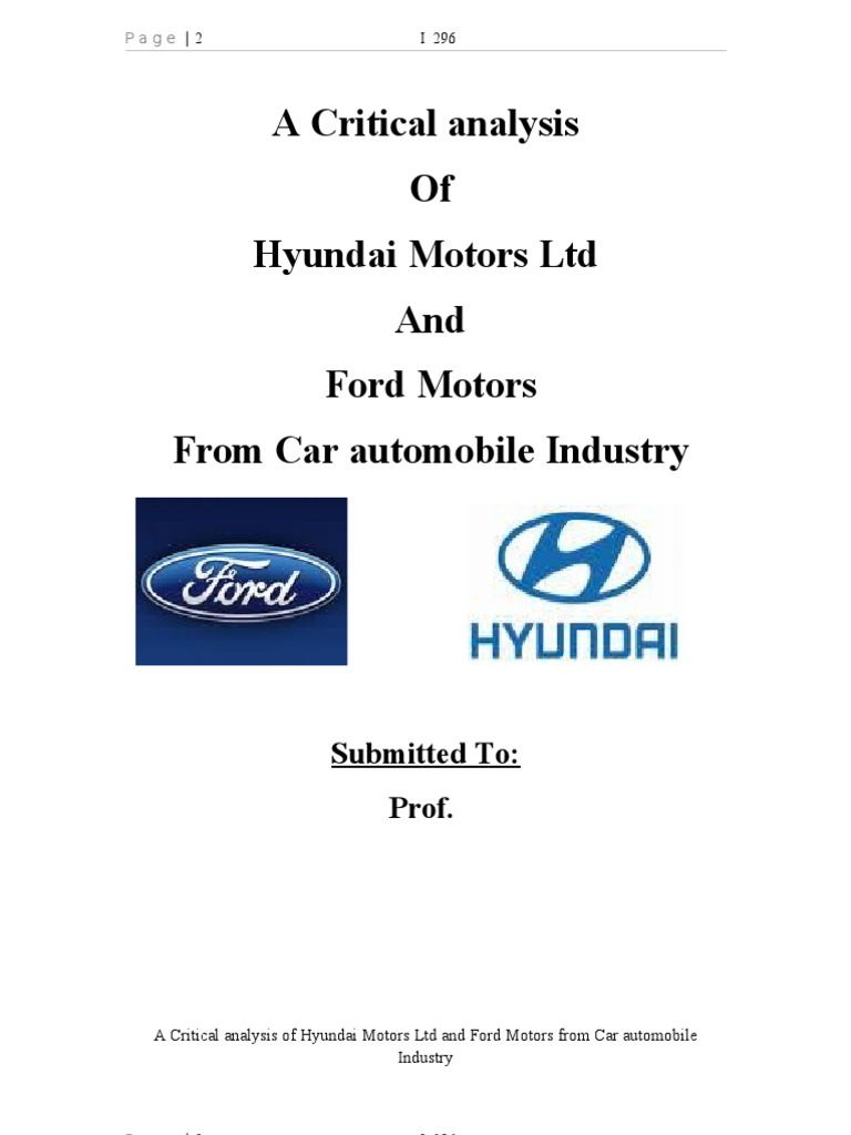 firm analysis: hyundai motor america essay Analysis on automobile industry and hyundai motor company marketing  - analysis on automobile industry and hyundai motor company marketing essay ford motors swot 2016 competition in source ford and toyota case study coursework service tatermpaperblnq  - ford and toyota case study ford motor company faces many strategic challenges during.